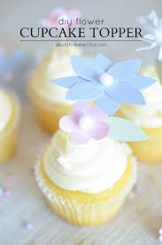 cupcake toppers diy flower cupcake toppers a burst of beautiful