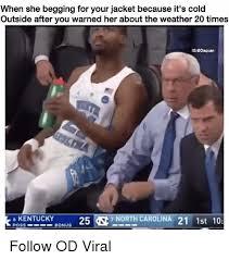 Cold Outside Meme - 25 best memes about it s cold outside it s cold outside memes