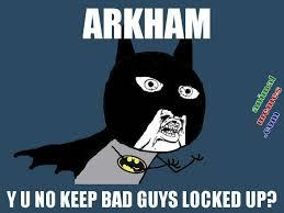 Funny Y U No Memes - funny fun lol batman memes pics images photos pictures bajiroo 3