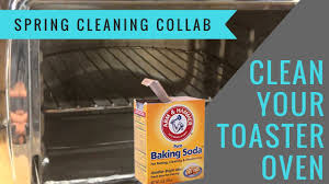 Cleaning Toaster Clean Your Toaster Oven With Baking Soda Spring Cleaning Collab