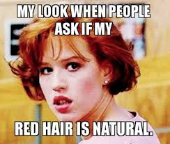 Meme Red Hair Kid - our response yes i m 100 natural rockitlikearedhead 2 of