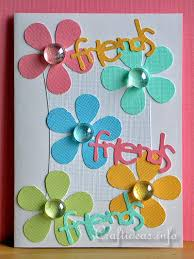 cards for friends free card craft ideas friends greeting card with flowers