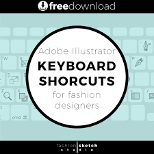 adobe illustrator keyboard shortcuts for fashion design free