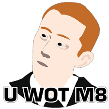 U Wot M8 Meme - u wot m8 button android apps on google play