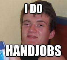 Handyman Meme - my brother was trying to tell someone he was a handyman meme guy