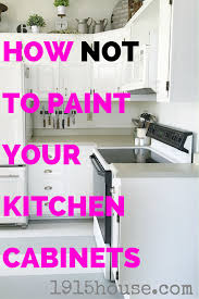 how not to paint your kitchen cabinets kitchens house and funky