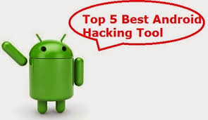 android hacking tools apk top 5 best android hacking apps talktohacker