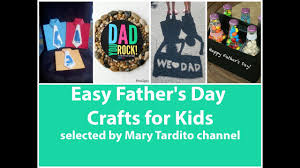 easy father u0027s day crafts for kids 50 best ideas of fathers day