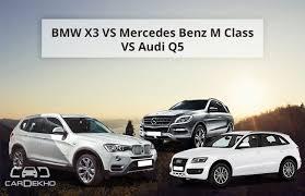 q5 vs bmw x3 x3 vs audi q5 vs mercedes m class
