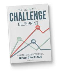 Challenge Method The Ultimate Challenge Blueprint Phill Wess