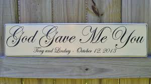 gave you painted wedding sign personalized wedding