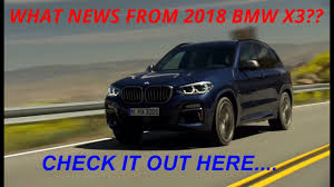 2018 bmw x3 the best suv preview exterior interior driving m40i