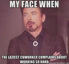 Annoying Coworkers Meme - co worker humor work humor pinterest humor work humor and