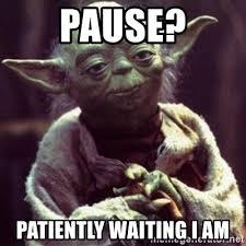 Waiting Meme - impatiently waiting meme mne vse pohuj