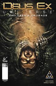 deus ex universe children u0027s crusade issue 4 deus ex wiki