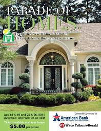 Garbett Homes Floor Plans by Waco Parade Of Homes Magazine 2015 By Internet Imagineering Issuu