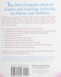 baby play and learn 160 games and learning activities for