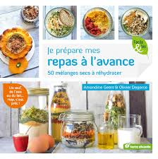 cuisine repas 5 astuces pour préparer repas à l avance