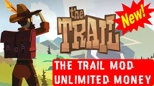 mod games android no root the trail mod hack apk unlimited money favors v7894 no root