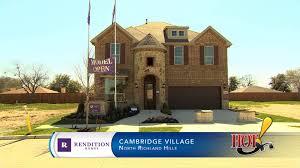 rendition homes at cambridge village in north richland hills tx