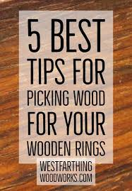what is the best wood to use for cabinet doors 5 best tips for picking wood for your wooden rings