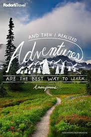 Go have an adventure Travel Quotes Pinterest