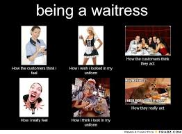 Funny Waitress Memes - the reality of waitressing a server s life pinterest server