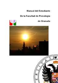 manual del estudiante de la facultad de psicología de la ugr by