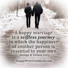 happy marriage quotes a happy marriage happy marriage happiness and relationships