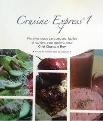 cuisine vivante pour une santé optimale crusine express 1 alimentationvivante com