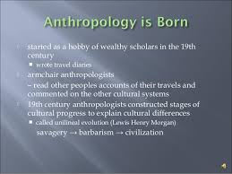 Armchair Anthropology History Of Anthropology
