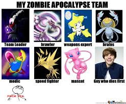 Zombie Team Meme - my zombie apocalypse team by cress3li4488 meme center