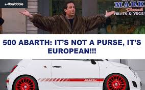 Fiat 500 Meme - fiat 500 abarth the european carry all
