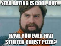Meme Date - 41 very funny dating memes gifs images pictures picsmine