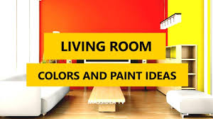 Paint Colors 2017 by 50 Best Living Room Colors And Paint Ideas In 2017 Youtube