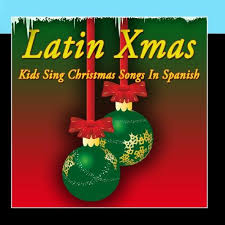 merry christmas niños latin xmas kids sing christmas songs in