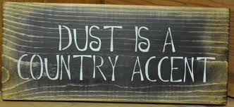 country primitive home decor primitive home decor signs decor dust is a country accent