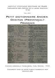 K Hen M Elhaus Emil Levy Petit Dictionnaire Ancien Occitan Provençal Français