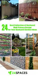 Privacy Garden Ideas 24 Best Collection Of Backyard Wall Privacy Design For Your