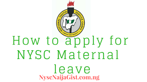 nysc how to apply for nysc maternity leave nysc nigeria gist