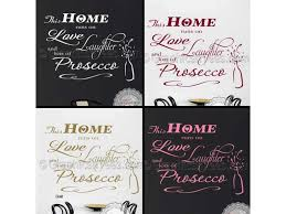 this home runs on love laughter and prosecco kitchen wall sticker