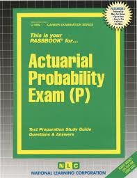 actuarial probability exam p passbooks passbooks