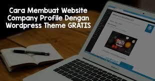 membuat website gratis menggunakan wordpress cara membuat website company profile wordpress gratis