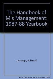 world book yearbook the handbook of mis management 1987 88 yearbook by umbaugh