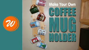 diy coffee mug rack youtube