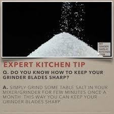 do you know how to keep your grinder blades sharp kitchen tips
