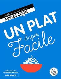 le grand livre marabout de la cuisine facile marabout cuisine facile un plat facile le grand livre
