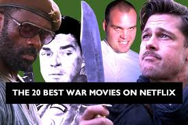 Halloween Movies For Kids On Netflix The 20 Best War Movies On Netflix Decider Where To Stream