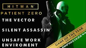 Challenge Unsafe Hitman The Vector Silent Assassin Unsafe Work Environment