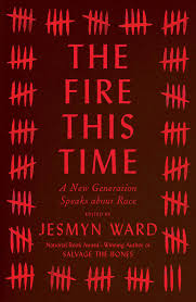the fire this time book by jesmyn ward official publisher page
